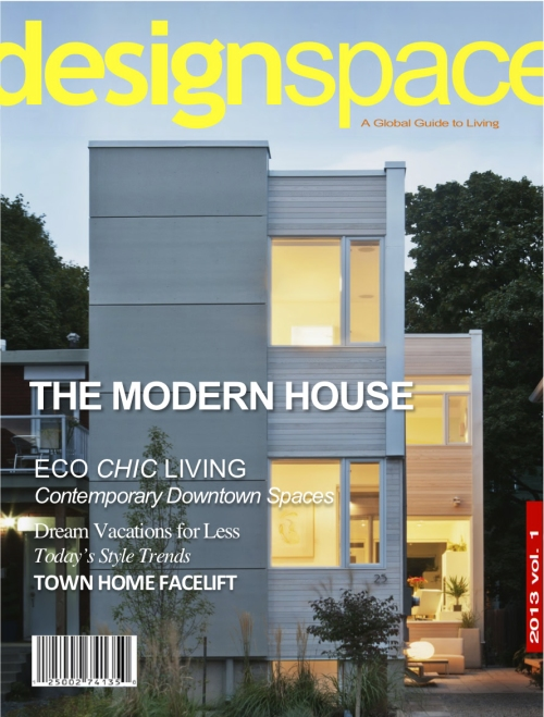 Design Space Magazine 2013 Vol Issue THE MODERN HOME